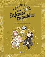 Download this eBook Les enquêtes des enfants capables, Tome 03