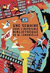 Télécharger le livre :  M. Lemoncello, Tome 02