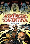 Les aventuriers de l'aventure. Volume 1, L'évasion