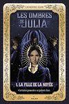 Les ombres de Julia, Tome 01 |