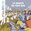 La guerre de Cent Ans | Ledu, Stéphanie. Auteur