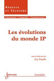 Téléchargez le livre :  Les évolutions du monde IP