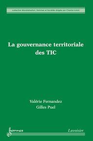 Téléchargez le livre :  La gouvernance territoriale des TIC