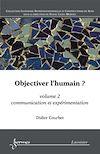 Télécharger le livre :  Objectiver l'humain ? Volume 2