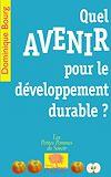 Télécharger le livre :  Quel avenir pour le développement durable ?