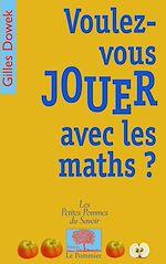 Téléchargez le livre :  Voulez-vous jouer avec les maths ?