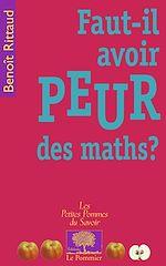 Téléchargez le livre :  Faut-il avoir peur des maths ?