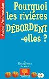 Télécharger le livre :  Pourquoi les rivières débordent-elles ?