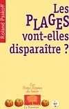Télécharger le livre :  Les Plages vont-elles disparaître ?