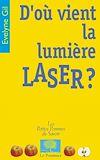 Télécharger le livre :  D'où vient la lumière laser ?