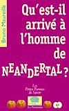 Télécharger le livre :  Qu'est-il arrivé à l'homme de Neandertal ?