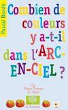 Télécharger le livre :  Combien de couleurs y a-t-il dans l'arc-en-ciel ?
