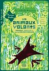 Télécharger le livre :  Les animaux volants. Oiseaux, insectes et autres galéopithèques