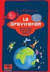 Télécharger le livre :  La Gravitation ou pourquoi tout tombe toujours