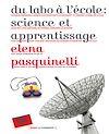 Télécharger le livre :  Du labo à l'école : science et apprentissage