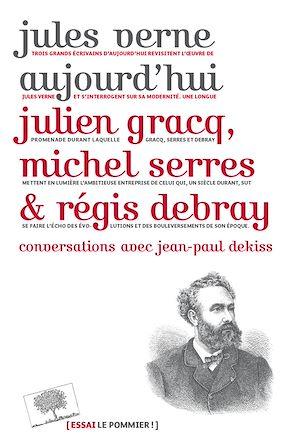 Téléchargez le livre :  Jules Verne aujourd'hui