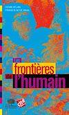 Télécharger le livre :  Les Frontières de l'humain