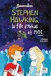 Télécharger le livre :  Stephen Hawking, la fille d'Arkas et moi