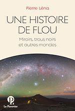 Téléchargez le livre :  Une Histoire de flou
