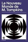 Télécharger le livre :  Le Nouveau Monde de M. Tompkins