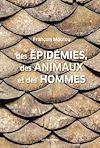 Télécharger le livre :  Des épidémies, des animaux et des hommes