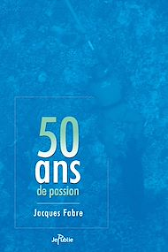 Téléchargez le livre :  50 ans de passion
