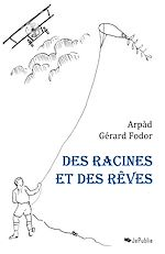 Des racines et des rves