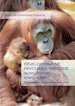 Développement psychique précoce du nourrisson orang-outan