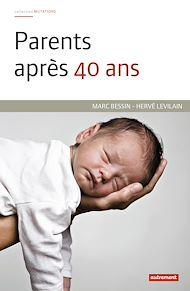 Téléchargez le livre :  Parents après 40 ans