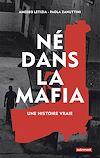 Télécharger le livre :  Né dans la mafia