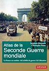 Télécharger le livre :  Atlas de la Seconde Guerre mondiale. La France au combat : de la drôle de guerre à la Libération