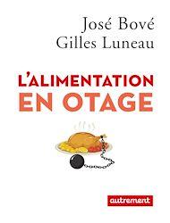 Téléchargez le livre :  L'alimentation en otage