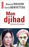 Télécharger le livre :  Mon djihad. Itinéraire d'un repenti