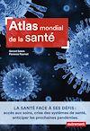 Télécharger le livre :  Atlas mondial de la santé