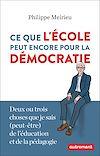 Télécharger le livre :  Ce que l'école peut encore pour la démocratie