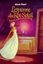 Download this eBook Espionne du roi Soleil
