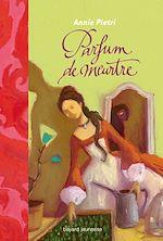 Download this eBook Parfum de meurtre
