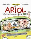Télécharger le livre :  Ariol roman graphique - Ramono, ton tonton fait du bio