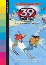 Download this eBook Les 39 clés - Cahill contre Vesper, Tome 01