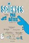 Télécharger le livre :  Sciences pas bêtes