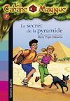 La Cabane Magique, Tome 3 | Osborne, Mary Pope