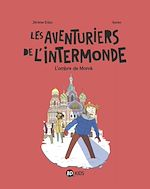Download this eBook Les aventuriers de l'Intermonde, tome 02
