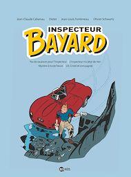 Téléchargez le livre :  Inspecteur Bayard - intégrale 1