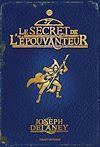 L'Epouvanteur. Volume 3, Le secret de l'Epouvanteur
