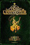L'Epouvanteur. Volume 4, Le combat de l'Epouvanteur