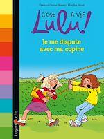 Téléchargez le livre :  C'est la vie Lulu, tome 06
