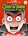 Chair de Poule BD : les contes horrifiques de Slappy | Stine, R.l