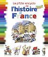 Télécharger le livre :  La p'tite encyclo de l'histoire de France