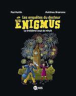 Download this eBook Les enquêtes du Docteur Enigmus, T03