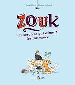 Téléchargez le livre :  Les aventures de Zouk la petite sorcière, N°13